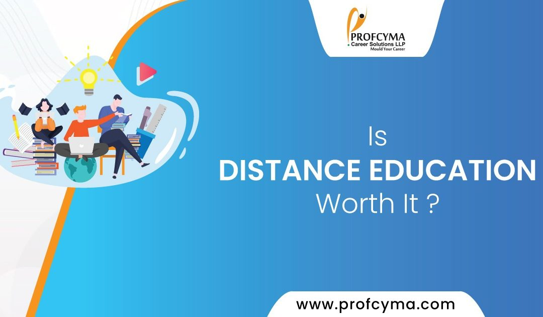 Is Distance Education worth it?